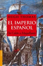 el imperio español: de colon a magallanes-hugh thomas-9788408066835