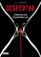 despertar (cronicas vampiricas 1)-l.j. smith-9788408078135