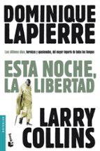 esta noche, la libertad-dominique lapierre-larry collins-9788408095835