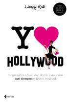yo love hollywood (ebook)-lindsey kelk-9788408105435