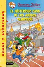 geronimo stilton 47: el misterioso caso de los juegos olimpicos geronimo stilton 9788408111535