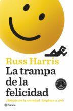 la trampa de la felicidad (ebook)-russ harris-9788408167235
