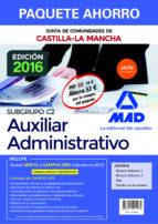 PAQUETE AHORRO CUERPO AUXILIAR ADMINISTRATIVO DE LA JUNTA DE COMUNIDADES DE CASTILLA-LA MANCHA. (INCLUYE TEMARIOS