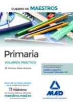 cuerpo de maestros primaria: volumen practico 9788414202135