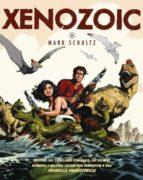xenozoic-mark schultz-9788415225935