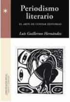 periodismo literario luis guillermo hernadez 9788415544135