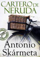 el cartero de neruda (ebook)-antonio skarmeta-9788415551935