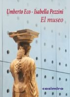 el museo-umberto eco-isabella pezzini-9788415715535