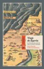 viaje de egeria: el primer relato de una viajera hispna-9788415958635