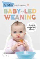 baby-led weaning: 70 recetas para que tu hijo coma solo-begoña prats-9788416449835