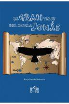 el gran viaje del aguila jonas borja galmes belmonte 9788416484935