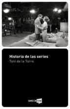 historia de las series (ebook)-toni de la torre-9788416700035
