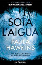 sota l'aigua (ebook)-paula hawkins-9788416863235