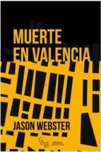 muerte en valencia-jason webster-9788416900435