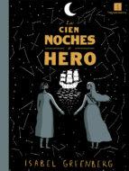 las cien noches de hero isabel greenberg 9788417115135