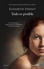 todo es posible (ebook)-elizabeth strout-9788417128135