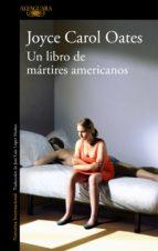 un libro de mártires americanos (ebook)-joyce carol oates-9788420432335
