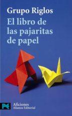 el libro de las pajaritas de papel 9788420655635