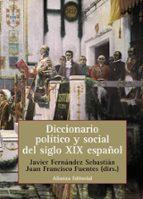 diccionario politico y social del siglo xix español 9788420686035