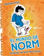 ATENCIÓN: NO APTO PARA SERIOS. EL MUNDO DE NORM, 2