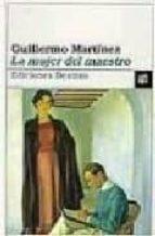 la mujer del maestro guillermo martinez 9788423330935