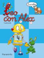 leo con alex 4. escribo (cuadricula) (educacion infantil) carmen et al. calvo 9788424109035