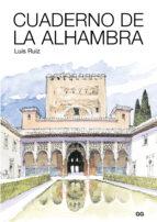 cuaderno de la alhambra-luis ruiz padron-9788425230035