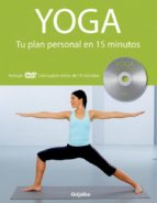 yoga: tu plan personal en 15 minutos ( incluye dvd )-louise grime-9788425342035