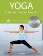 yoga: tu plan personal en 15 minutos ( incluye dvd )-louise grime-9788425342035