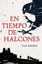 en tiempo de halcones-fran zabaleta-9788425353635