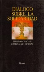 dialogo sobre la solidaridad-carlos maria martini-massimo cacciari-9788425419935