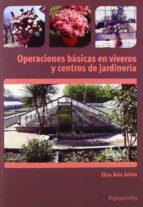 operaciones basicas en viveros y centros de jardineria-elisa boix aristu-9788428332835