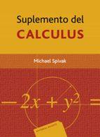 El libro de Suplemento del calculus autor MICHAEL SPIVAK PDF!