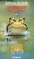 la oracion de la rana 2-anthony de mello-9788429308235