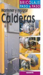 mantener y reparar calderas (bricolaje paso a paso) roland berger 9788430539635