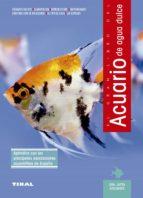 el gran libro del acuario de agua dulce jutta etscheidt 9788430587735