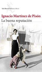 la buena reputacion-ignacio martinez de pison-9788432222535