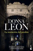 la tentación del perdón donna leon 9788432234835