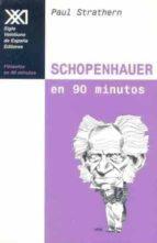 schopenhauer en 90 minutos-paul strathern-9788432311635