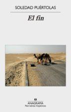 el fin (ebook) soledad puertolas 9788433936035