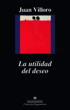 la utilidad del deseo (ebook)-juan villoro-9788433938435