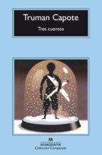 tres cuentos-truman capote-9788433967435