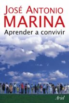 aprender a convivir jose antonio marina 9788434444935