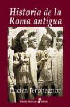 historia de la roma antigua-lucien jerphagnon-9788435026635