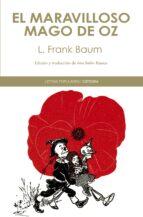 el maravilloso mago de oz-lyman frank baum-9788437633435