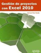 gestion de proyectos con excel 2010-jose luis ponz tienda-9788441528635