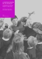 la reestructuracion de las escuelas: las respuestas de la escuela primaria al cambio social-9788446012535