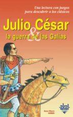 julio cesar y la guerra de las galias-anne-marie zarka-9788446013235