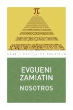 nosotros (ebook)-evguenii ivanovich zamiatin-9788446031635