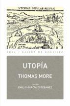 utopia tomas moro emilio garcia estebanez 9788446033035